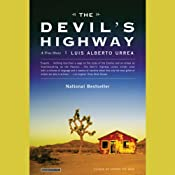 The Devil's Highway: A True Story | [Luis Alberto Urrea]