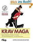 Krav Maga: Das Umfassende Handbuch Mi...