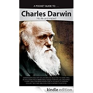Charles Darwin: His Life and Impact (Pocket Guide To... (Answers in Genesis)) Ken Ham, Roger Sanders, Jason Lisle and Georgia Purdom
