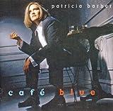 echange, troc Patricia Barber - Cafe Blue