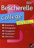 echange, troc Marie-Pierre Bortolussi, Christine Grouffal, Isabelle Lasfargue-Galvez - Bescherelle Collège: Tout-en-un sur la langue française pour les collégiens