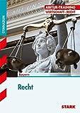 Abitur-Training - Wirtschaft/Recht: Recht