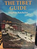 Tibet Guide (A wisdom Tibet book) (0861710460) by Batchelor, Stephen