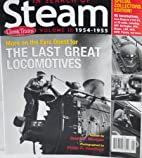 Classic Trains Magazine: In Search of Steam…