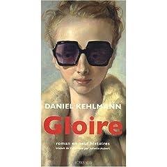 Gloire - Daniel Kehlmann