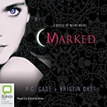 Marked: House of Night Series, Book 1 Audiobook by P. C. Cast, Kristin Cast Narrated by Edwina Wren