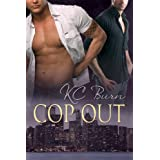 Cop Out (Toronto Tales Book 1) ~ KC Burn