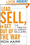 Lead, Sell, or Get Out of the Way: Th...