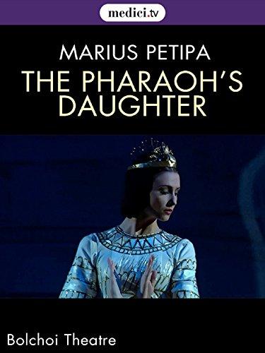 The Pharaoh's Daughter - Marius Petipa, Pierre Lacotte, Bolshoi Theatre, Moscow