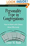 Personality Type in Congregations: How to Work With Others More Effectively