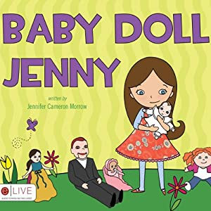 Baby Doll Jenny | [Jennifer Cameron Morrow]