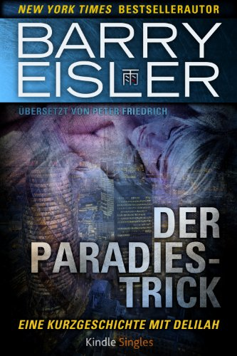 Barry Eisler - Der Paradies-Trick (Kindle Single)