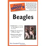 The Complete Idiot's Guide to Beagles (Complete Idiot's Guides (Lifestyle Paperback))by Kim Campbell Thornton