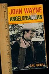 ANGEL AND THE BADMAN. JOHN WAYNE. WITH GAIL RUSSELL VHS. BLACK AND WHITE. GOODTIMES HOME VIDEO 1984. NEW.