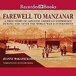 Farewell to Manzanar | Jeanne Wakatsuki Houston
