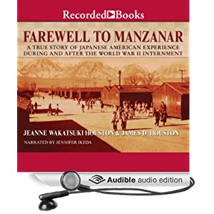 the story of jeanes life in the novel farewell to manzanar Farewell to manzanar is a memoir by jeanne wakatsuki houston manzanar when teaching this book and if it is appropriate for the story.