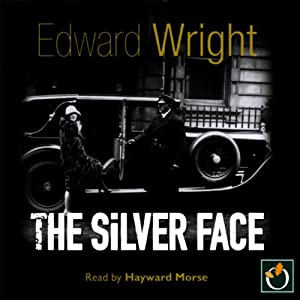 The Silver Face | [Edward Wright]