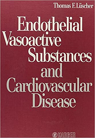 Endothelial Vasoactive Substances and Cardiovascular Disease