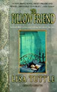 The Pillow Friend by Lisa Tuttle cover image