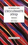 echange, troc L'Ecclesiaste, Emmanuel Podechard - Le bonheur avec L'Ecclésiaste : Qoheleth