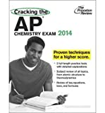 Cracking the AP Chemistry Exam, 2014 Edition (College Test Preparation) (Paperback) - Common