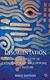img - for Disorientation: Muslim Identity in Contemporary Anglophone Literature book / textbook / text book