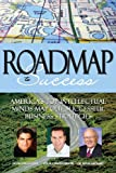 img - for Roadmap to Success: America's Top Intellectual Minds Map Out Successful Business Strategies, Volume 5 book / textbook / text book