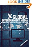Global Entertainment Media: Between C...