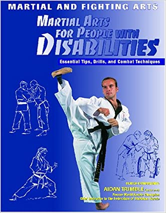 Martial Arts for People With Disabilities (Martial and Fighting Arts)