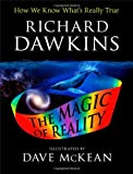 img - for The Illustrated Magic of Reality: How We Know What's Really True book / textbook / text book