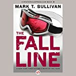 The Fall Line | Mark T. Sullivan