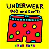 Underwear Do's and Don'ts (0316059641) by Parr, Todd