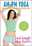 Am/PM Yoga: Start and End Your Day in a Great Way [DVD]