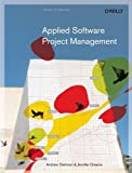 img - for Applied Software Project Management 1st (first) Edition by Stellman, Andrew, Greene, Jennifer [2005] book / textbook / text book