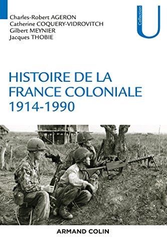 Histoire de la France coloniale (concours ENS 2016) : Tome 2, 1914-1990