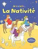 echange, troc Felicity Brooks, Samantha Meredith - Je colorie la Nativité