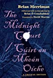 img - for The Midnight Court/Cuirt an Mhean Oiche: A Critical Edition (Irish Studies) (Irish Edition) book / textbook / text book