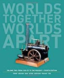 img - for Worlds Together, Worlds Apart: A History of the World: From 1000 CE to the Present (Fourth Edition) (Vol. 2) by Robert Tignor (2013-10-24) book / textbook / text book