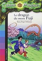 La Cabane Magique, Tome 32 : Le dragon du mont Fuji