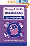 Dementia Care (Nursing and Health Sur...