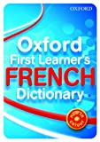 img - for Oxford First Learner's French Dictionary 2010 book / textbook / text book