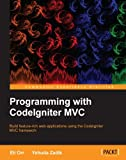 Programming with CodeIgniter MVC