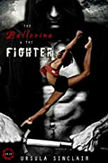 The Ballerina & The Fighter (Book 1)