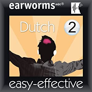 Rapid Dutch: Volume 2 | [Earworms Learning]