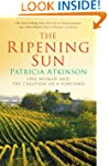 The Ripening Sun: One Woman and the C...