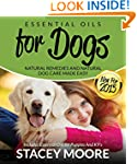 Essential Oils for Dogs: Natural Reme...