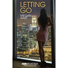 Letting Go (       UNABRIDGED) by Megan Hart Narrated by Dana Lane