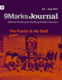 img - for The Pastor & His Staff, Part 1 (9Marks Journal) book / textbook / text book