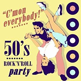 C'mon Everybody (Rock 'n' Roll Party Mix)