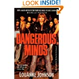 Dangerous Minds: They Were Problem Kids With One Last Chance . . . Her